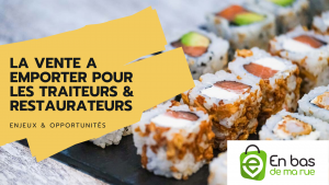 Pourquoi les restaurateurs devraient utiliser Enbasdemarue pour proposer la vente à emporter en ligne ?